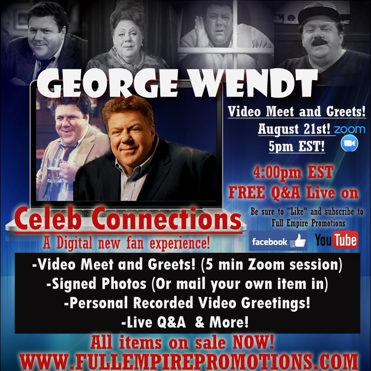 GEORGE WENDT  - NEW Digital Fan Experience